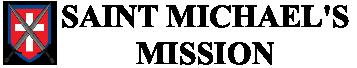 Saint Michaels Mission